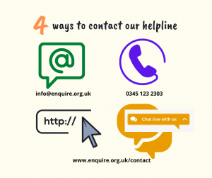 4 ways to contact the Enquire helpline