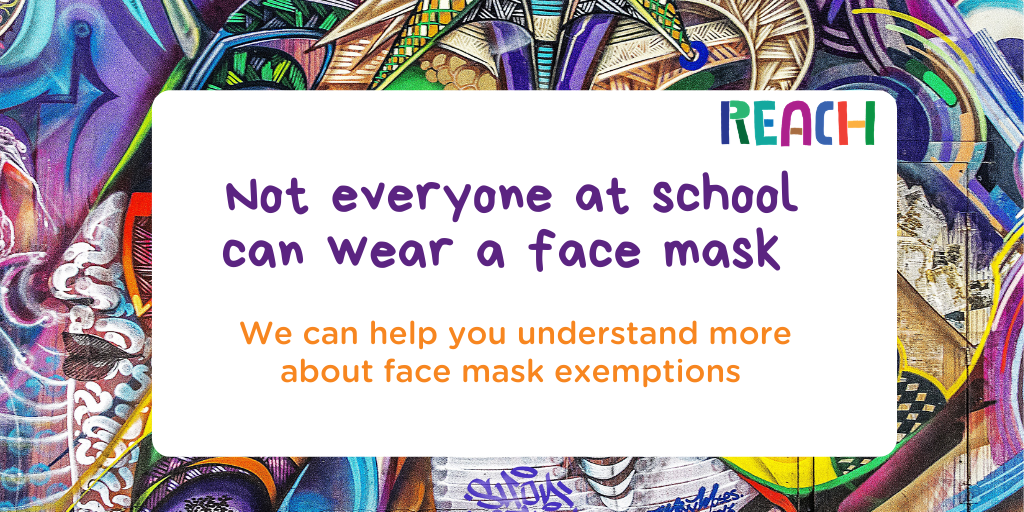 Not everyone at school can wear a face mask. We can help you understand more about face mask exemptions.