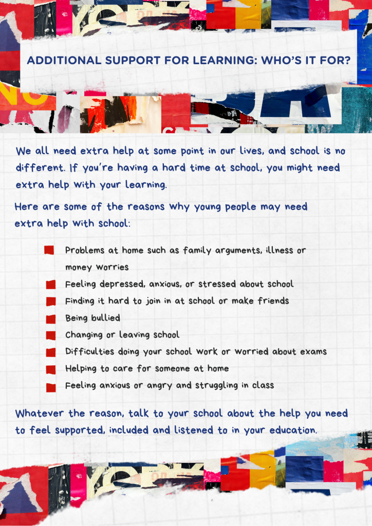 A list of reason why young people may need extra support at schol.